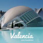 Valencia con i bambini – meta top per famiglie