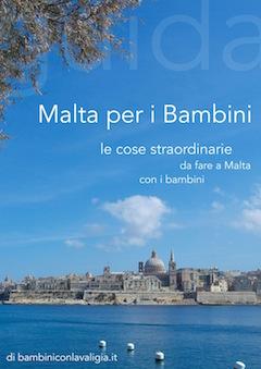 La guida di viaggio per famiglie con bambini a Malta