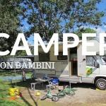 10 consigli viaggio in camper con bambini