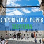 Una giornata a Capodistria-Koper Slovenia
