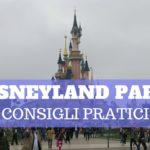 Disneyland Paris, come organizzare il viaggio
