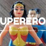 Supereroe cercasi disperatamente