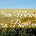 San Marino con bambini