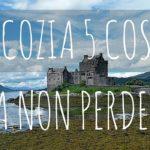 Scozia con bambini, 5 luoghi da non perdere