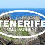 5 cose top a Tenerife con bambini