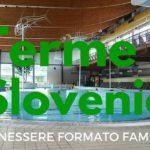 Terme Slovenia: benessere per la famiglia