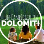 Un campeggio tra le Dolomiti
