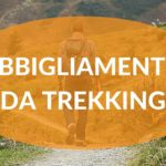 4 capi d'abbigliamento per il trekking