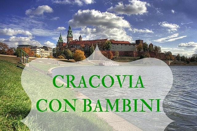CRACOVIA CON BAMBINI