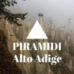 Piramidi dell'Alto Adige