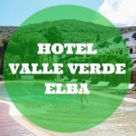 Hotel Valle Verde Isola d'Elba