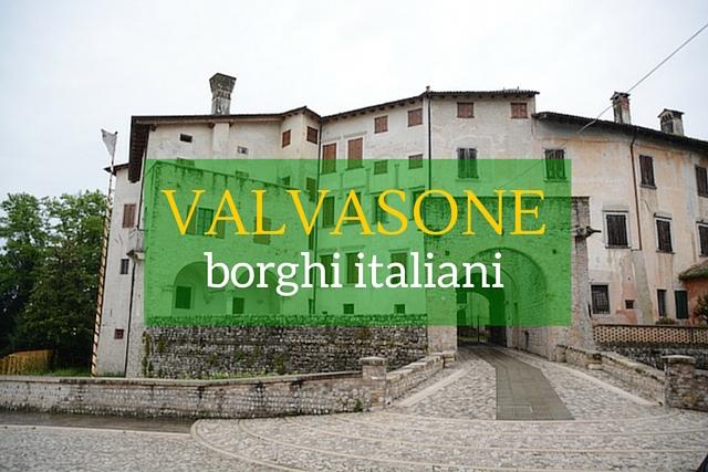 borghi italiani valvasone