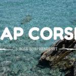 Cap Corse: 5 cose sorprendenti