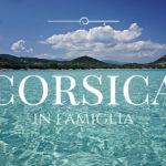 Corsica in Famiglia