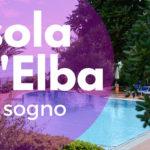 Isola d'Elba da sogno