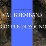 Le grotte di Zogno, una meraviglia