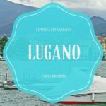 Svizzera con bambini, vacanza a Lugano