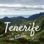 Tenerife con bambini le attrazioni, le spiagge e dove mangiare