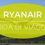 Ryanair con bambini, nuove regole 2018, bagaglio e attrezzature