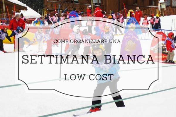settimana bianca low cost