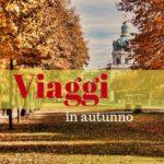 10 viaggi in autunno e inverno con bambini