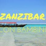 Zanzibar, in Tanzania con i bambini
