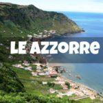 Le Azzorre, un paradiso naturale