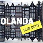 Olanda Low Cost: voli alloggio e altro