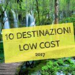 10 destinazioni low-cost per il 2017