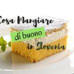 I piatti più buoni da mangiare in Slovenia