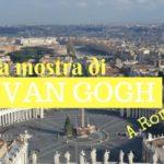 La mostra di Van Gogh a Roma