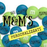 Gli M&M's personalizzati li voglio anche io