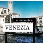 Il nostro miglior ristorante a Venezia