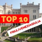 Top 10 Friuli Venezia Giulia – luoghi da non perdere