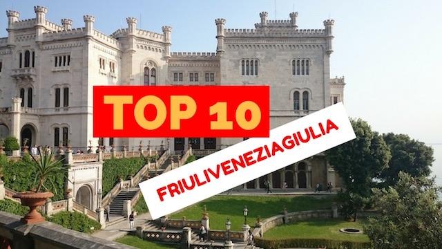 top 10 friuli venezia giulia