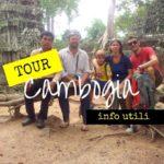 Tour in Cambogia – le informazioni utili