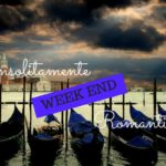 Un week end romantico per noi