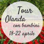 Olanda con bambini – Tour per famiglie a Pasqua