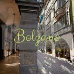 10 cose da non perdere a Bolzano