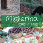 Miglierina, come a casa in Calabria