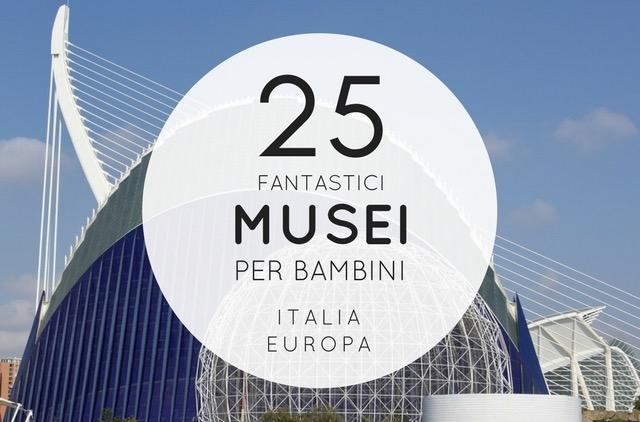 musei bambini italia europa