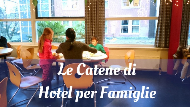 catene hotel famiglie