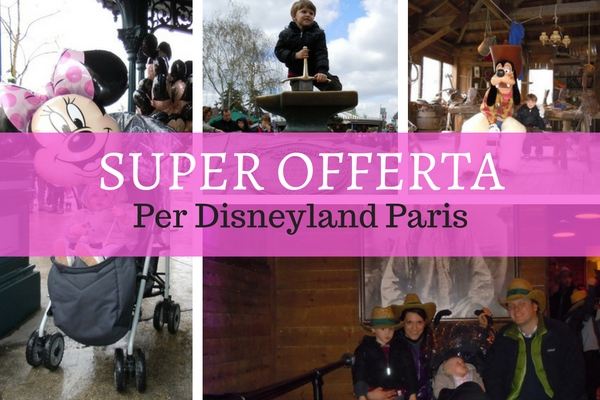 offerta Disneyland Paris