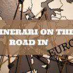 7 itinerari on the road in Europa