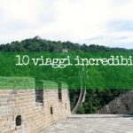 10 viaggi incredibili da fare con i bambini