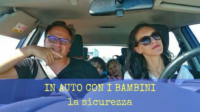 In Auto con Bambini CONSIGLI