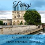 Le cose da fare in famiglia a Parigi senza spendere un euro