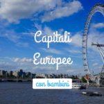 10 capitali europee da visitare con bambini