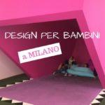Giro Giro Tondo Design per Bambini a Milano
