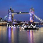 Tour a Londra con i bambini